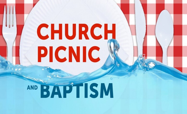 Baptism and Church Picnic